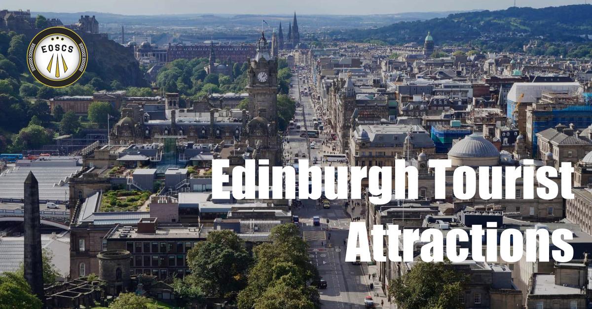 Edinburgh Tourist Attractions